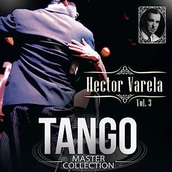 Tango Master Collection, Vol. 3: Hector Varela