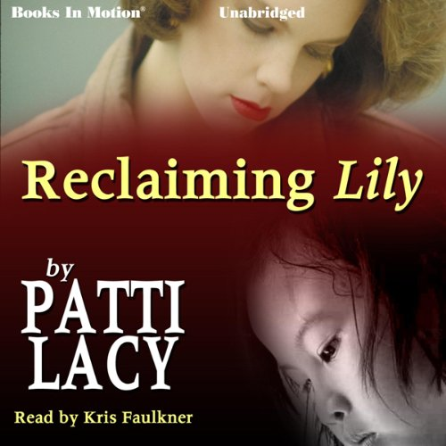 Reclaiming Lily audiobook cover art