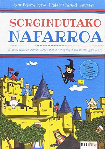 Sorgindutako Nafarroa: Ikusten banauzu harrapa nazazu, bestela Nafarroa buruz behera jarriko dut