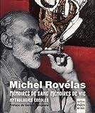Mémoires de sang mémoires de vie - Mythologies créoles