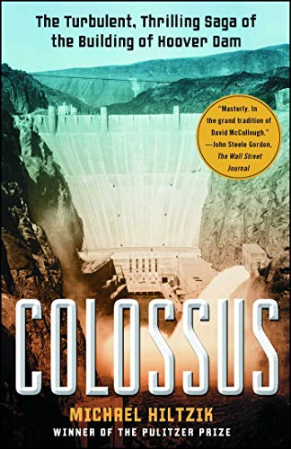 Colossus: Hoover Dam and the Making of the American Century (English Edition)