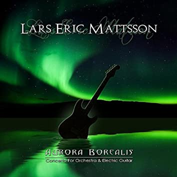 Aurora Borealis - Concerto for Orchestra and Electric Guitar