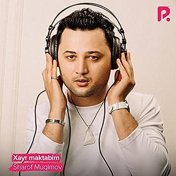 Xayr Maktabim