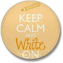 CafePress Keep Calm and Write On Mini Button 1