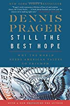 Best Still the Best Hope: Why the World Needs American Values to Triumph Review