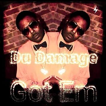 Got Em (feat. Du Damage)