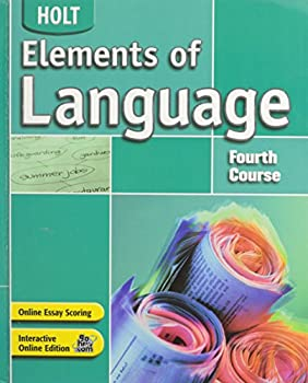 Elements of Language: Fourth Course 0030686687 Book Cover
