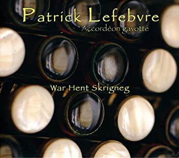 War Hent Skrigneg (Accordéon gavotte)