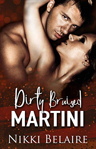 Dirty, Bruised Martini: A Dark Mafia Romance (English Edition)