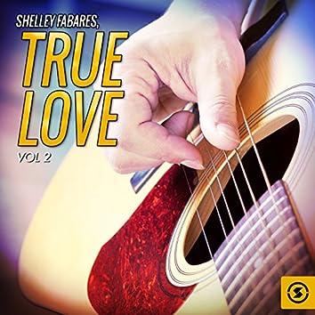 True Love, Vol. 2