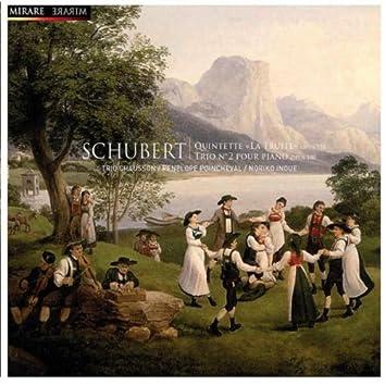 """Schubert: Trio  pour piano No. 2 - Quintette """"La Truite"""""""