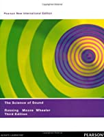 The Science of Sound: Pearson New International Edition by Unknown(2018-12-31)