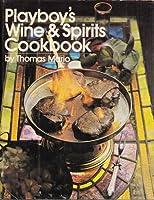 Playboy's wine & spirits cookbook 0872234088 Book Cover