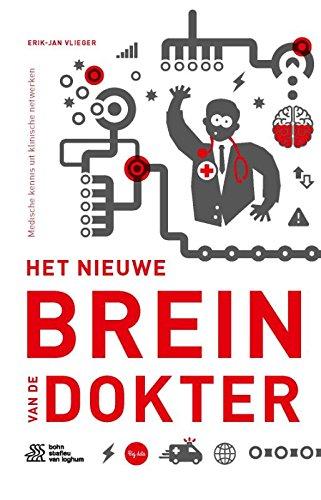 Het nieuwe brein van de dokter: medische kennis uit klinische netwerken