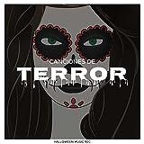 Canciones de Terror - Canciones Terrorificas para Fiestas de Halloween, Efectos de Sonidos y Musica Instrumental de Miedo