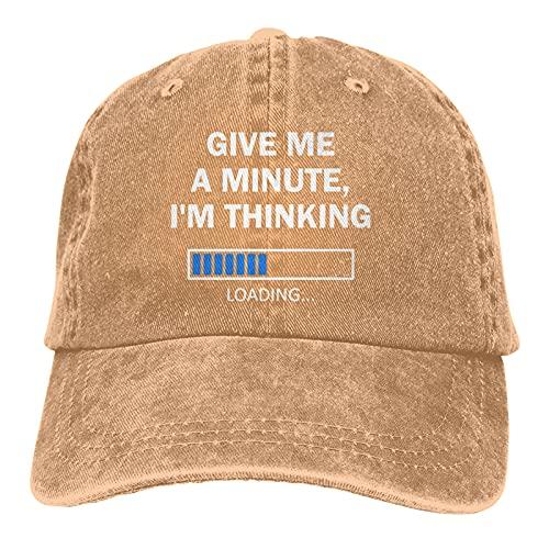 Jopath Give Me A Minute I'm Thinking Hats,Unisex Deportes Denim Cap Moda Baseball Cap Vintage, natural, Talla única