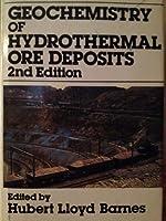 Geochemistry of Hydrothermal Ore Deposits