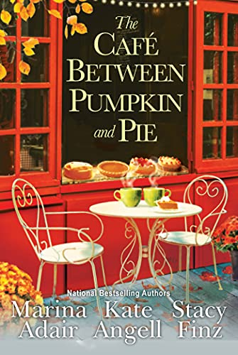 The Café between Pumpkin and Pie (Moonbright, Maine)