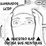 Nuestro RAP Cocina Sus Mentiras [Explicit] (Single)