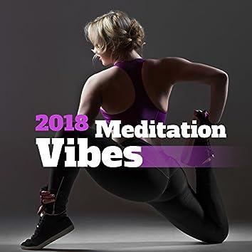 2018 Meditation Vibes