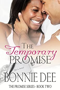 The Temporary Promise (The Promise Series Book 2) by [Bonnie Dee]