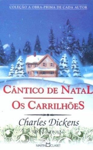 Cântico de Natal. Os Carrilhões