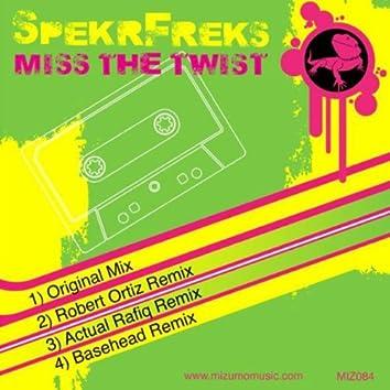 Miss The Twist