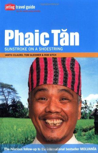 Phaic Tan: Sunstroke on a Shoestring [Lingua Inglese]