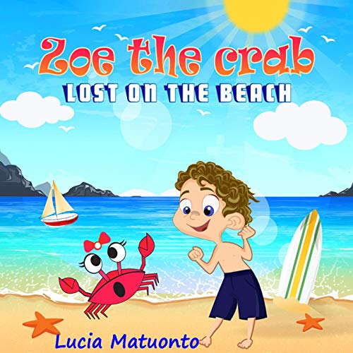 Zoe the Crab: Lost on the Beach Audiobook By Lucia Matuonto cover art