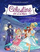 CELESTINE N°12 LA PROMESSE - Célestine, petit rat de l'Opéra - tome 12 de Gwenaële Barussaud