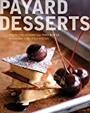 Payard Desserts...