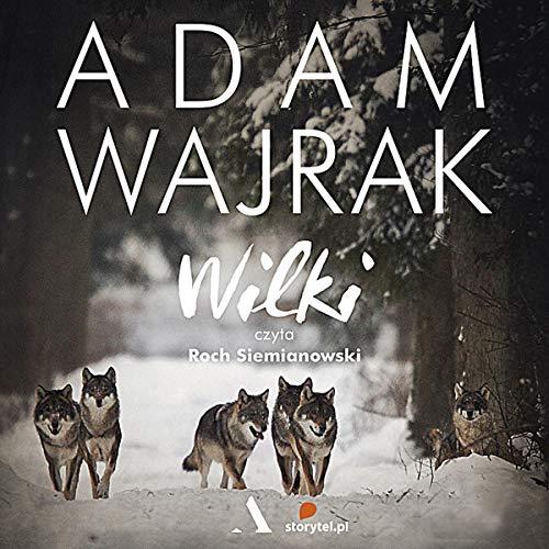 Wilki [Wolves] cover art