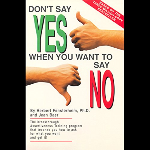 Don't Say Yes When You Want to Say No audiobook cover art