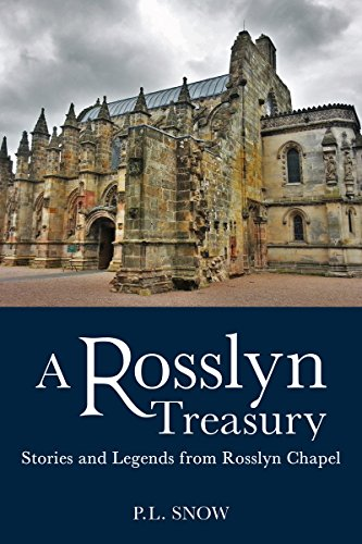 A Rosslyn Treasury: Stories and Legends from Rosslyn Chapel