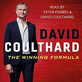 The Winning Formula                   By:                                                                                                                                 David Coulthard                               Narrated by:                                                                                                                                 David Coulthard,                                                                                        Peter Forbes                      Length: 7 hrs and 31 mins     106 ratings     Overall 4.3