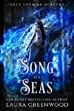 Song Of Seas (Once Upon An Academy Book 4) (English Edition)
