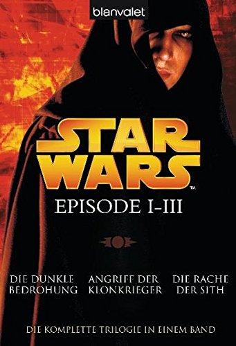 Star Wars™ - Episode I-III: Die dunkle Bedrohung - Angriff der Klonkrieger - Die Rache der Sith