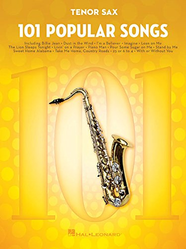 101 Popular Songs - Tenor Saxophone (Instrumental Folio)