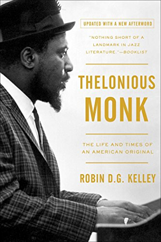 Thelonious Monk: The Life and Times of an American Original ...