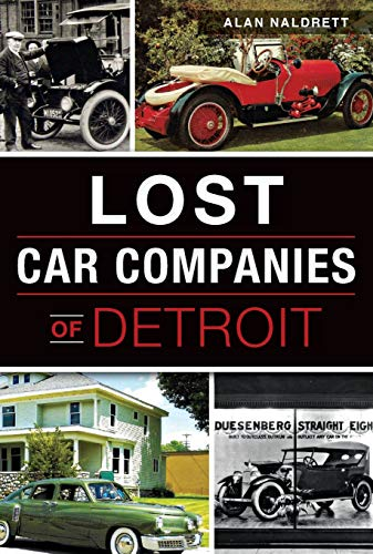 Lost Car Companies of Detroit