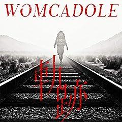 WOMCADOLE「軌跡」の歌詞を収録したCDジャケット画像