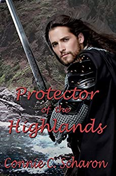 Protector of the Highlands: Tales of the Isles - 3 (Highland Legends Book 8) by [Connie C. Scharon]