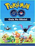 Pokemon Go Guía No Oficial