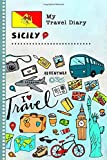 Sicily My Travel Diary: Kids Guided Journey Log Book 6x9 - Record Tracker Book For Writing, Sketching, Gratitude Prompt - Vacation Activities Memories Keepsake Journal - Girls Boys Traveling Notebook