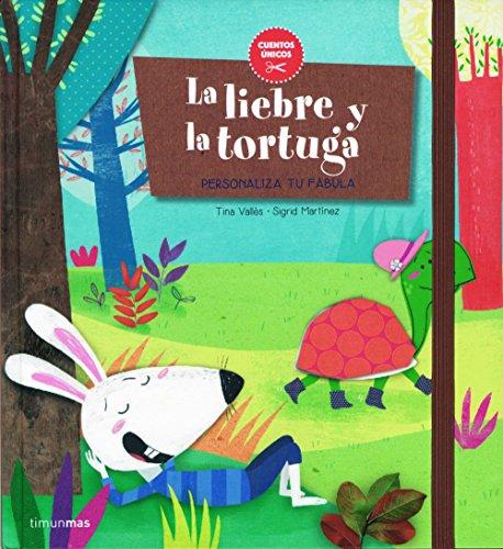La liebre y la tortuga: Personaliza tu fábula (Primeros cuentos)