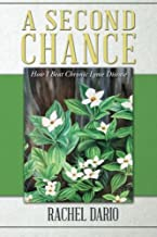 A Second Chance: How I Beat Chronic Lyme Disease