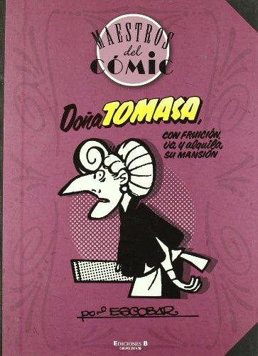 Doña Tomasa (Maestros del Cómic): Con fruición va y alquila su mansión