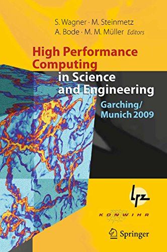 High Performance Computing in Science and Engineering, Garching/Munich 2009: Transactions of the Fourth Joint HLRB and KONWIHR Review and Results Workshop, ... Garching/Munich, Germany (English Edition)