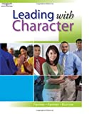 Leading with Character (with Student Activity CD) (DECA)