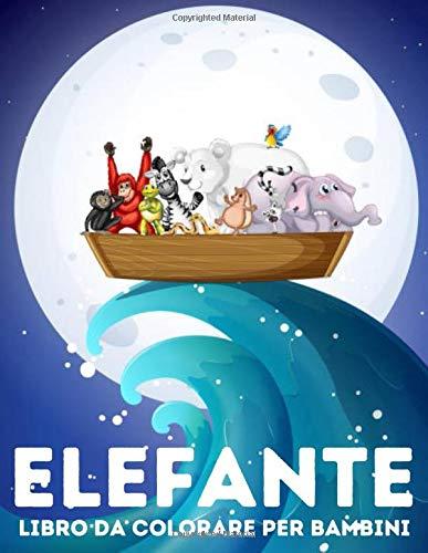 Elefante: libro da colorare per bambini: Libro di attività per bambini per ragazze e ragazzi dai 4 agli 8 anni